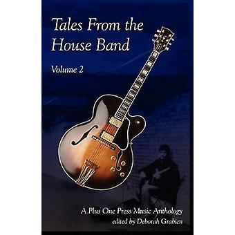 Tales from the House Band Volume 2 by Grabien & Deborah