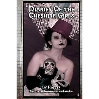 Diaries of the Cheshire Girls by Dunworth & Angel