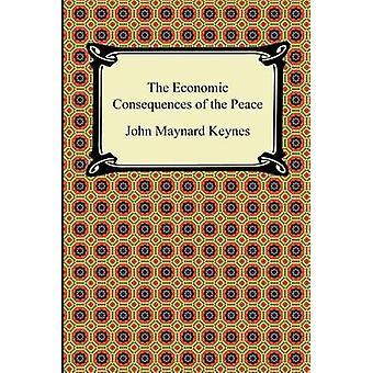Die wirtschaftlichen Folgen des Friedens von Keynes & John Maynard