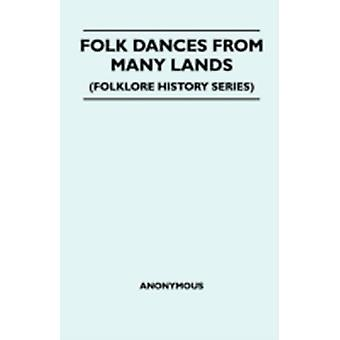 Folk Dances From Many Lands Folklore History Series by Anon