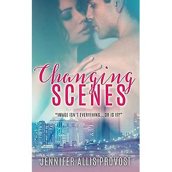 Changing Scenes by Provost & Jennifer Allis