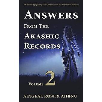 Risposte da The Akashic Records Vol 2 Practical Spirituality for a Changing World di OGrady & Aingeal Rose