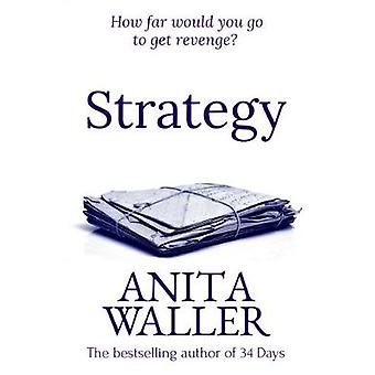 Strategy by Waller & Anita