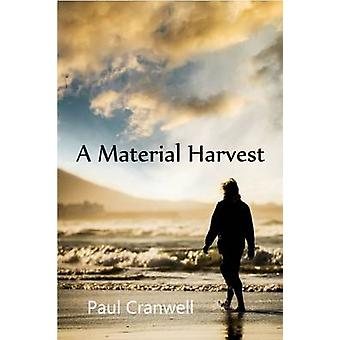A Material Harvest by Cranwell & Paul