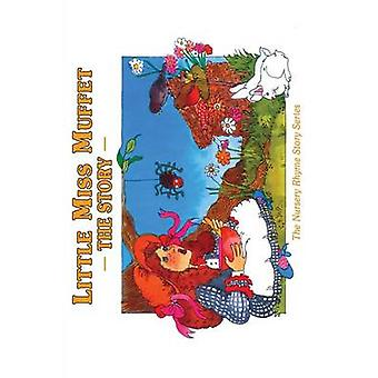 Little Miss Muffet The Story by Egan & Cecilia
