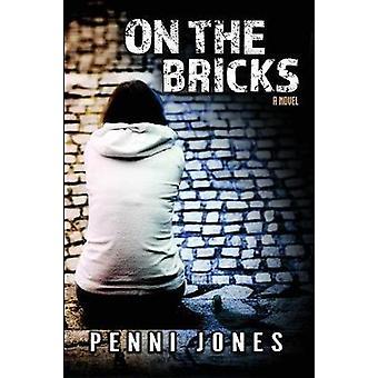 On the Bricks by Jones & Penni