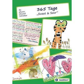 365 Tage by Schlatter & Chantal