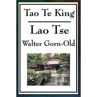 Tao Te King by LaoTse