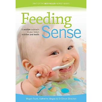 Feeding Sense by Faure & Megan