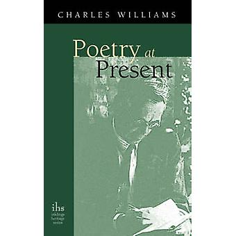 Poetry At Present by Williams & Charles