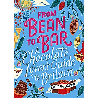 From Bean to Bar von Andrew Baker - 9780749581831 Buchen