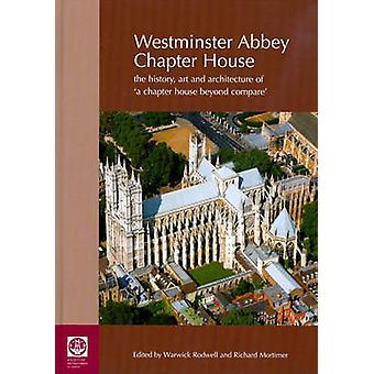 Westminster Abbey Chapter House - The History - Art and Architecture o