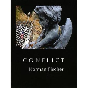 Conflict by Norman Fischer - 9780925904720 Book