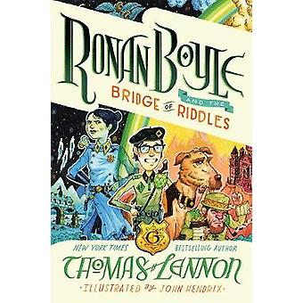 Ronan Boyle and the Bridge of Riddles (Ronan Boyle #1) by Thomas Lenn