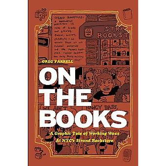 On the Books - A Graphic Tale of Working Woes at Nyc's Strand Bookstor