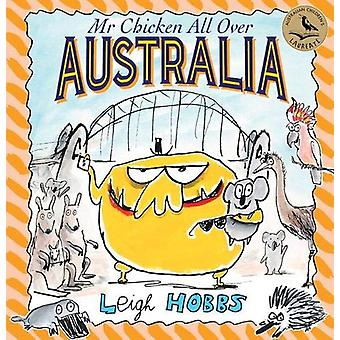 Mr Chicken All Over Australia by Leigh Hobbs - 9781911631569 Book