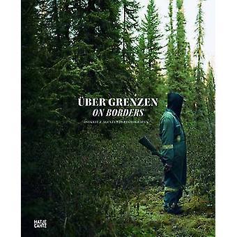 On Borders by Ostkreuz Agency - 9783775734318 Book