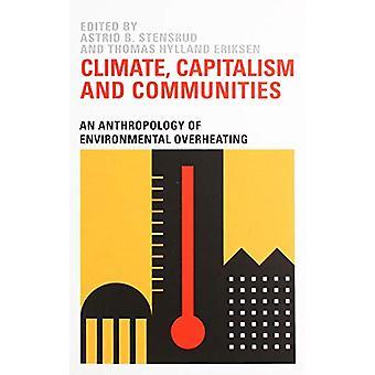 Klimat - Kapitalism och samhällen - En antropologi environmenta