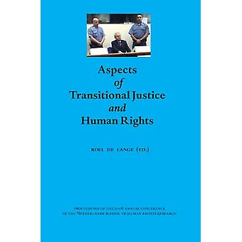 Aspects of Transitional Justice and Human Rights - Proceedings of the
