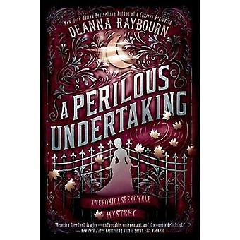A Perilous Undertaking by Deanna Raybourn - 9780451476166 Book