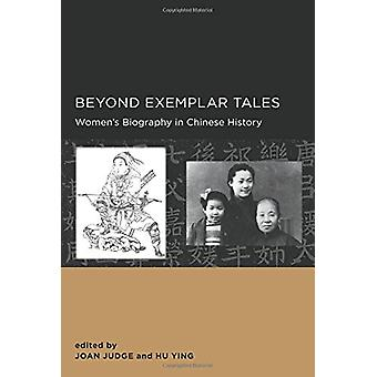 Beyond Exemplar Tales by Joan Judge - 9780520289734 Book