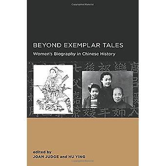 Beyond Exemplar Tales av Joan Judge - 9780520289734 Bok