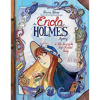 Enola Holmes - The Case Of The Left-Handed Lady by Serena Blasco - 978