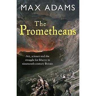 The Prometheans by Adams & Max