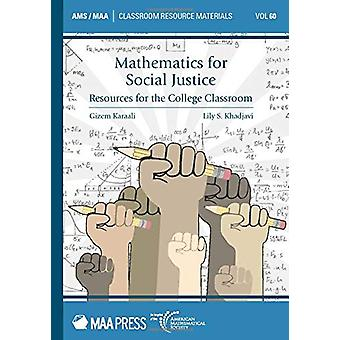 Mathematics for Social Justice - Resources for the College Classroom b