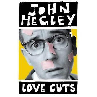 Love Cuts by John Hegley - 9780413740205 Book