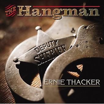 Ernie Thacker - Hangman [CD] USA import