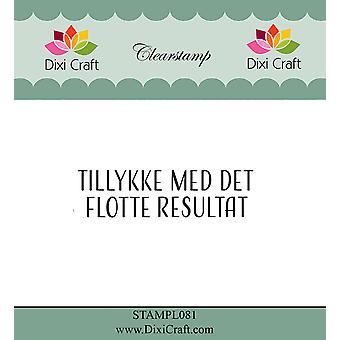 Dixi Craft Tillykke Med Det Flotte Resultat Clear Stamp