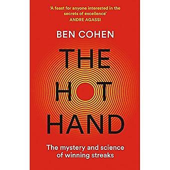 A Mão Quente: O Mistério e a Ciência das Séries Vencedoras