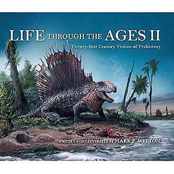 Leven door de eeuwen heen II: Eenentwintigste eeuw visioenen van de prehistorie (Leven van het Verleden)