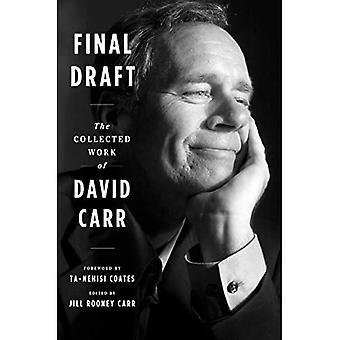 Endelige udkast: Det indsamlede arbejde David Carr