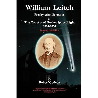 William Leitch: Presbyterian� Scientist & The Concept of Rocket Space Eight 1854-1864