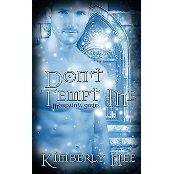 Don't Tempt Me by Kimberly Nee - 9781509206315 Book