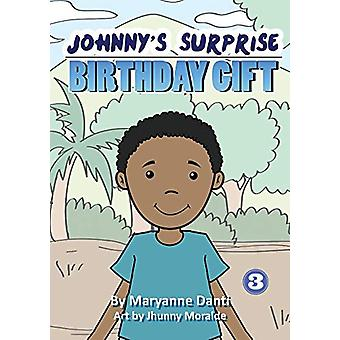 Johnny's Surprise Birthday Gift by Maryanne Danti - 9781925795837 Book