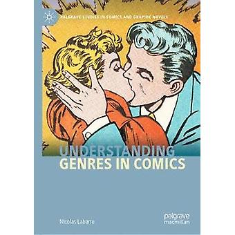 Understanding Genres in Comics by Nicolas Labarre - 9783030435530 Book