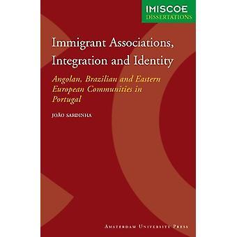 Immigrant Associations - Integration and Identity - Angolan - Brazilia