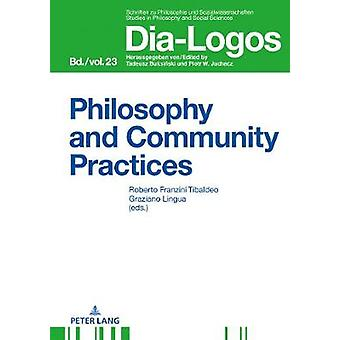 Philosophy and Community Practices 23 DiaLogos