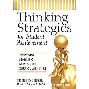 Thinking Strategies for Student Achievement by Denise D. NesselJoyce M. Graham
