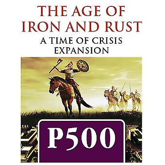 The Age of Iron & Rust: Time of Crisis Expansion