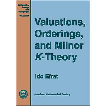 Valuations - Orderings - and Milnor K-Theory - 9780821840412 Book
