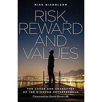 Risk Reward and Values
