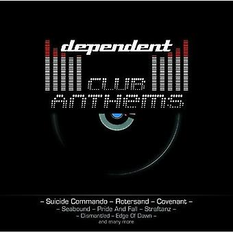 Dependent Club Anthems - Dependent Club Anthems [CD] USA import
