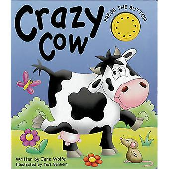 Crazy Cow by Jane Wolfe