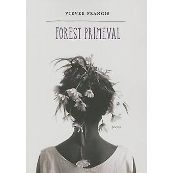 Forest oer - Gedichten door Vievee Francis - 9780810132436 boek