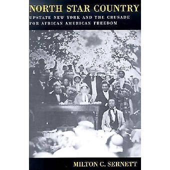North Star land - Upstate New York och korståg för African Amer
