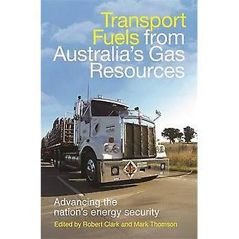 Drivmedel från Australiaaes Gas resurser - framåt nationen